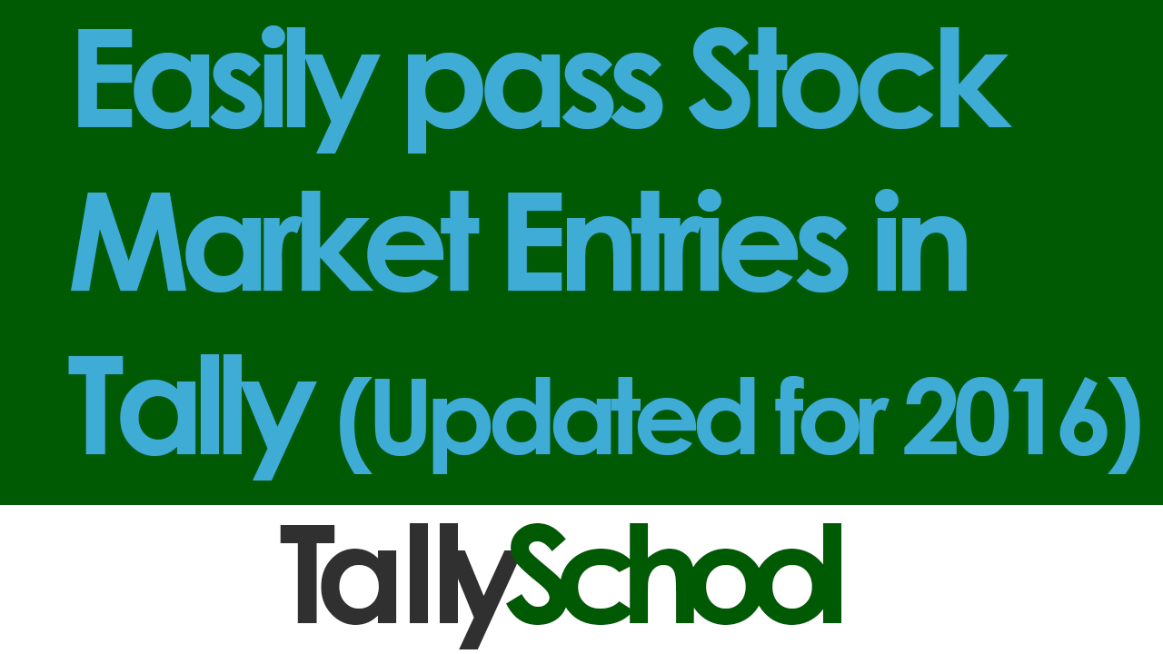 How To Pass Stock Market Entries In Tally As Trading Buy Shares In  Chinesepanies