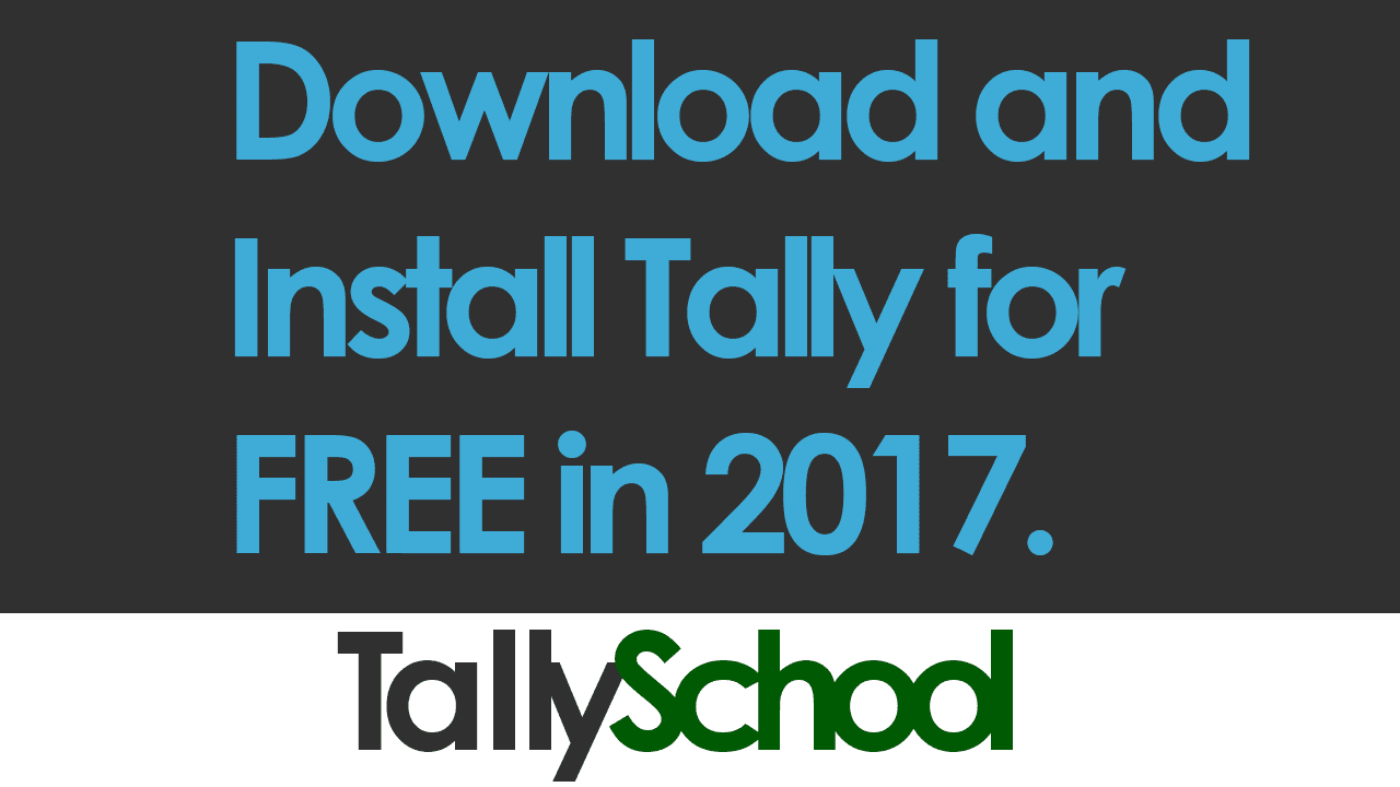 Download and Install Tally for free - 2017