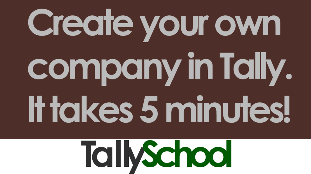 How to create your own company in Tally