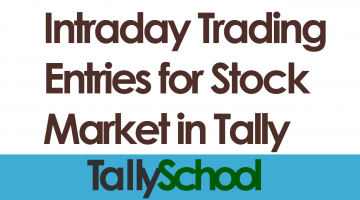 Intraday Trading Entries for Stock Market in Tally