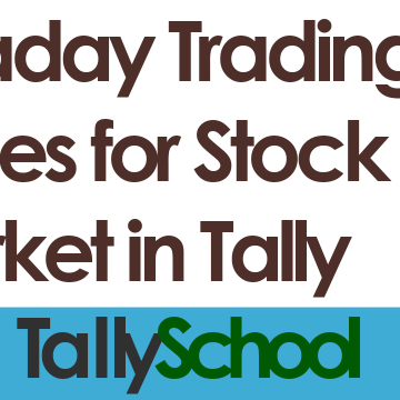 Intraday Trading Entries for Stock Market in Tally - 2
