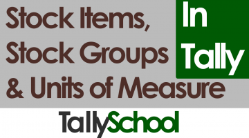 Stock Items and Stock Groups in Tally