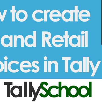 How to create tax and retail invoices in Tally