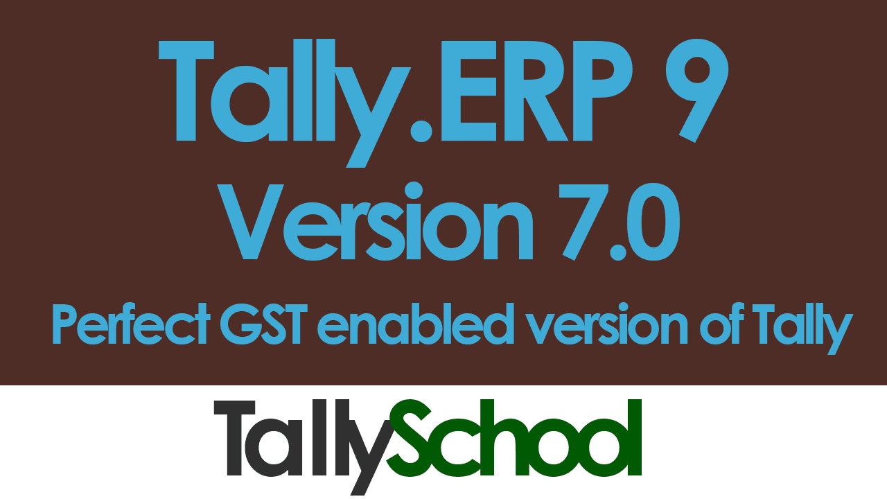 Tally.ERP 9 Version 7.0