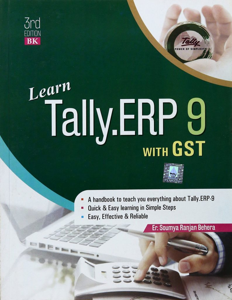 Learn Tally.ERP 9 in 30 days (A handbook to teach you everything about Tally.ERP 9)