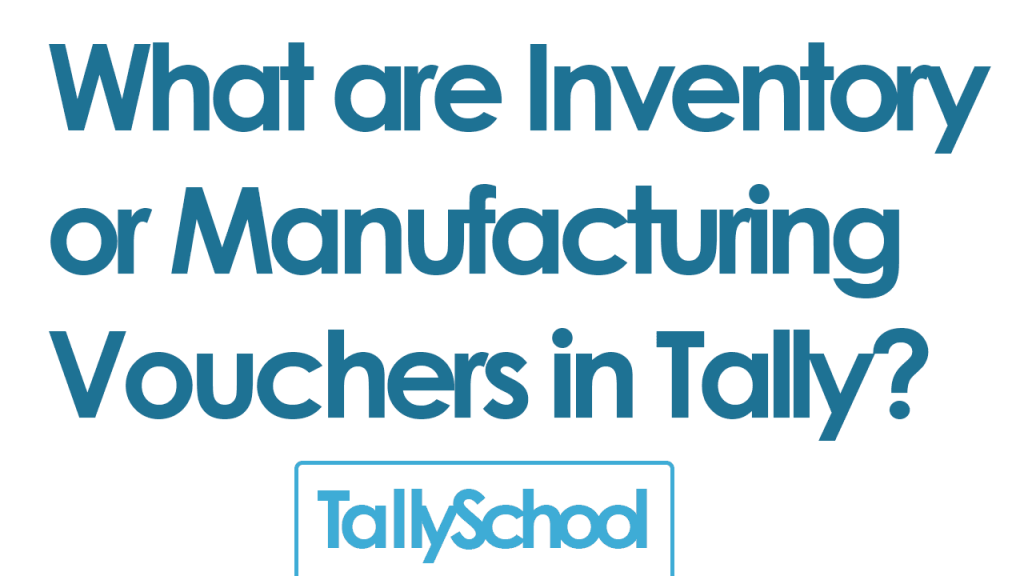 Inventory vouchers in tally with GST