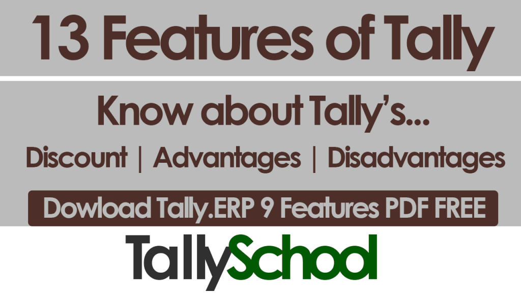 13 Featrues of Tally.ERP 9