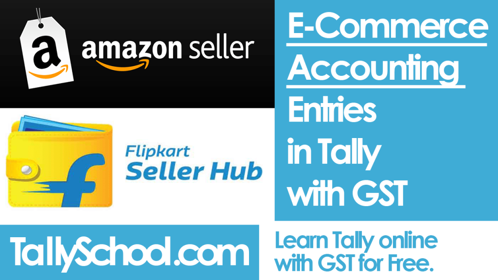 E-Commerce Accounting Entries in Tally with GST
