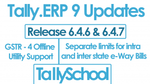 Tally ERP 9 Updates - Release 6.4.6 & Release 6.4.7