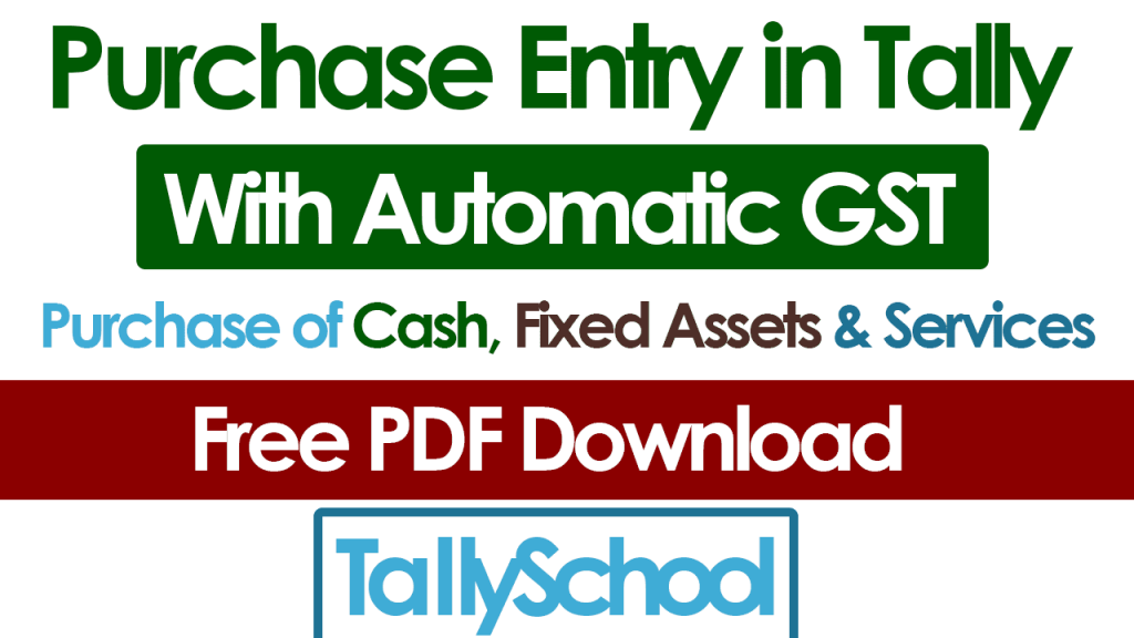 Purchase Entry in Tally - GST Automatic Calculation - PDF Download