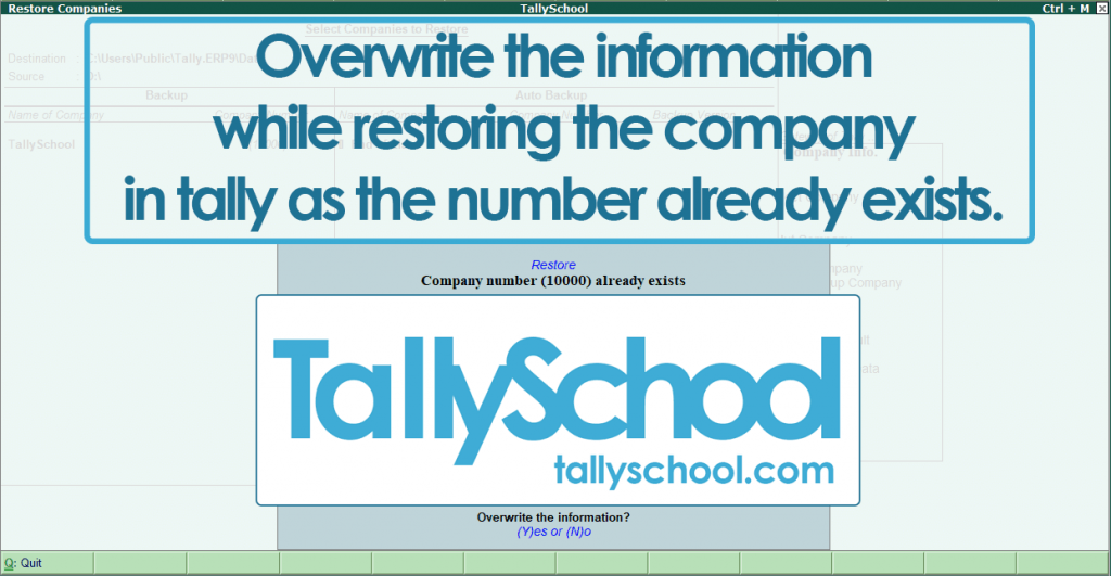Overwrite the information while restoring in Tally ERP 9