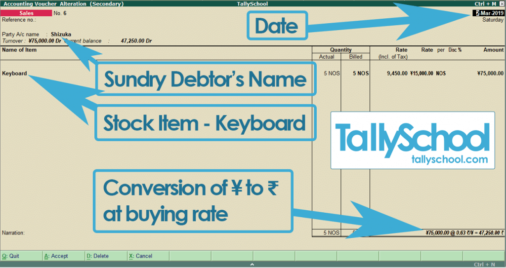 Pass a Foreign Currency Sales Entry in Tally ERP 9
