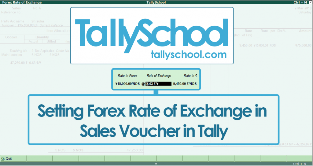 Setting Forex Rate of Exchange in Sales Voucher in Tally ERP 9