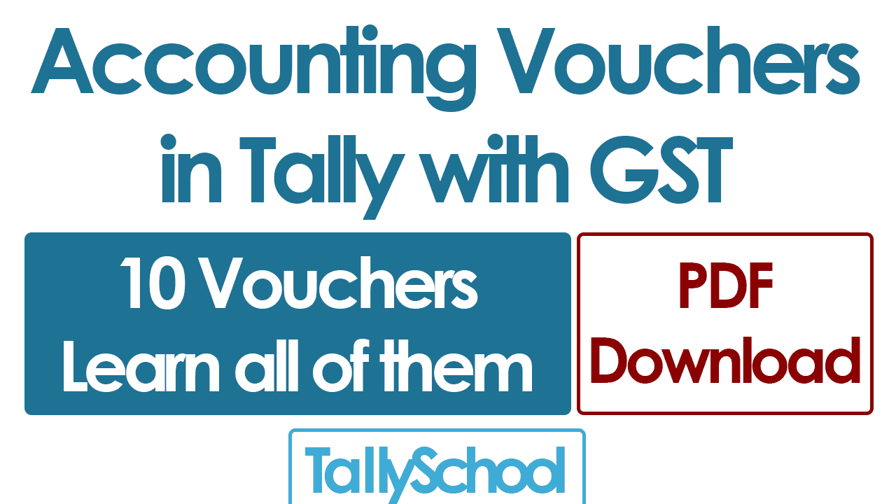 10 Accounting Vouchers in Tally with GST - PDF Download