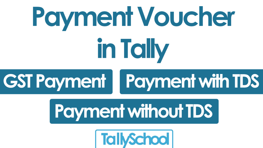 Payment Voucher in Tally with GST