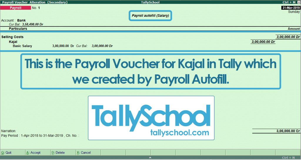 Payroll Voucher in Tally ERP 9 of Kajal