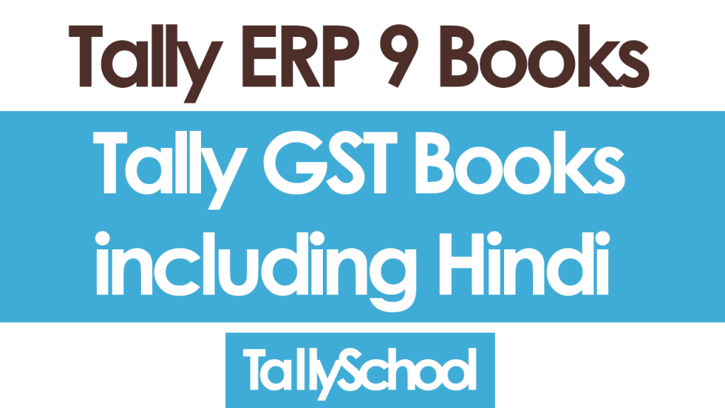 Tally ERP 9 Books with GST including Hindi Books