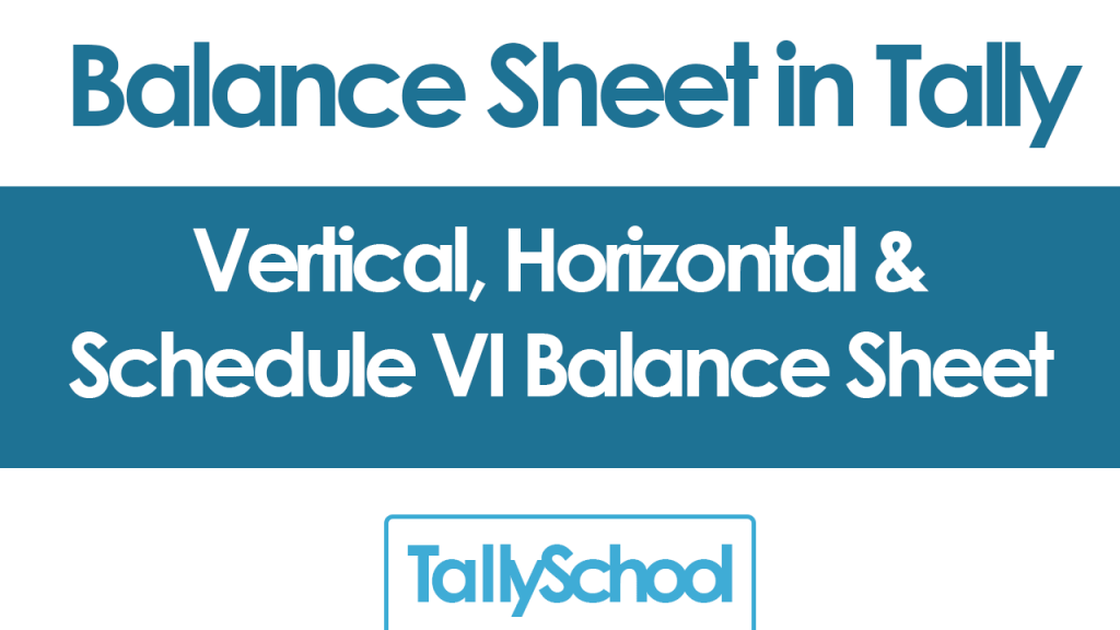 Balance Sheet in Tally ERP 9