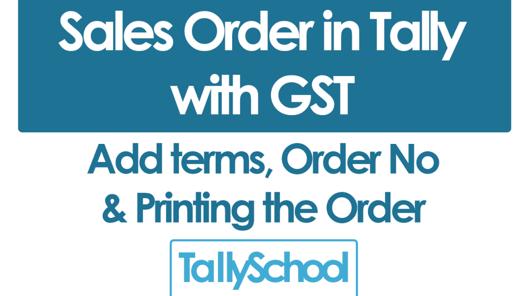 Sales Order in Tally with GST