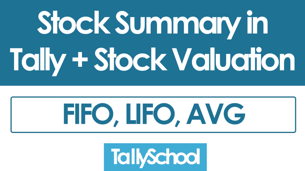 Stock Summary in Tally