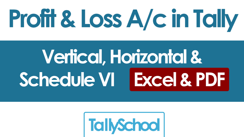 Profit and Loss Account in Tally