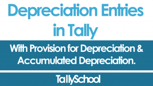 Depreciation Entry in Tally ERP 9