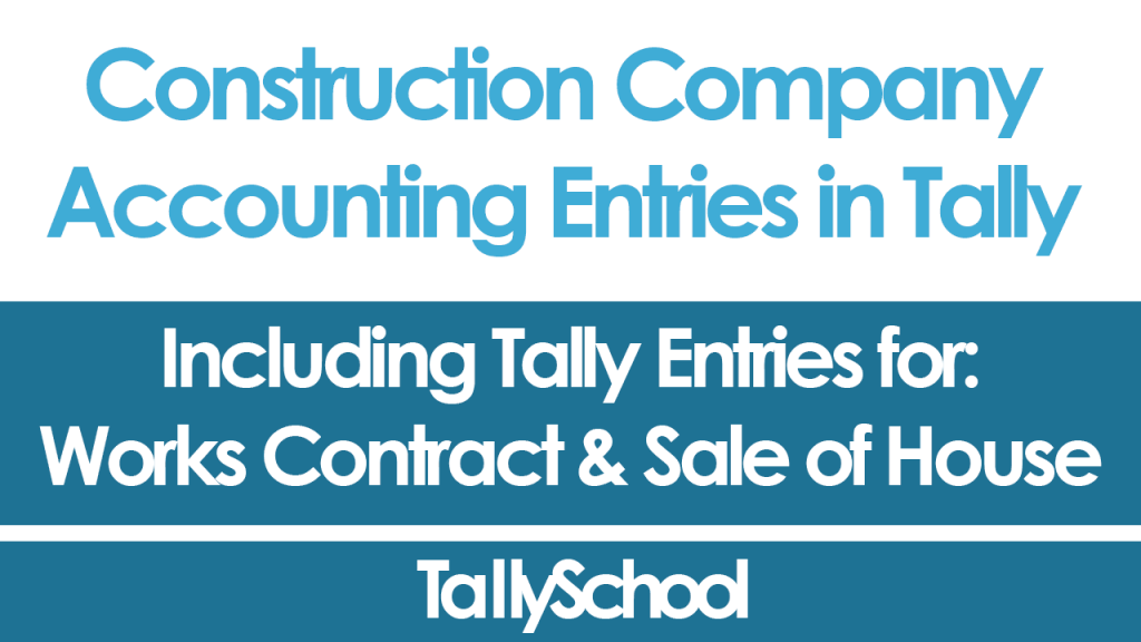 Tally Construction Entries