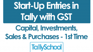 Business StartUp Entries in Tally
